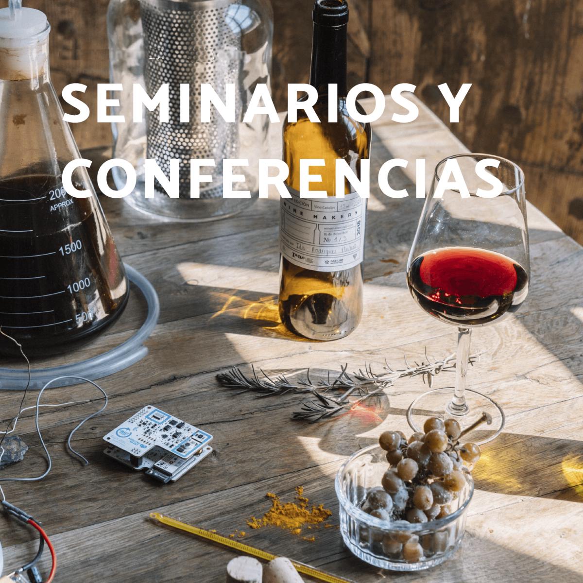 vino y seminarios - conferencias